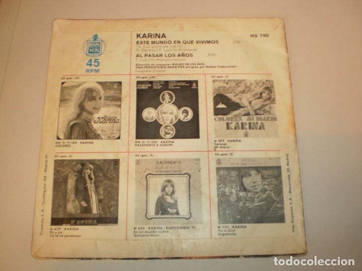 Discos de vinilo: single karina. este mundo en que vivimos. al pasar los años.hispavox 1972 spain (probado y bien) - Foto 2 - 155704126