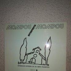 Discos de vinilo: MOMPOU MOMPOU - MÚSICA CALLADA,, DISCO 5. Lote 155704702