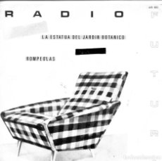 Discos de vinilo: RADIO FUTURA / LA ESTATUA DEL JARDIN BOTANICO / ROMPEOLAS (SINGLE 1982). Lote 155718726