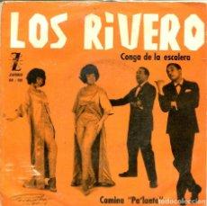 Discos de vinilo: LOS RIVERO / CONGA DE LA ESCALERA / CAMINA PA'LANTE (SINGLE 1965). Lote 155730266