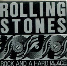 Discos de vinilo: ROLLING STONES / ROCK AND A HARD PLACE (SINGLE PROMO 1989) SOLO CARA A - LABEL AMARILLO. Lote 155730758