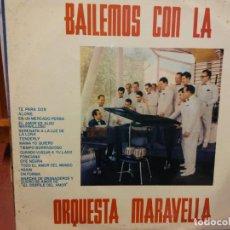 Discos de vinilo: BJS.DISCO DE VINILO.LP.BAILEMOS CON LA ORQUESTA MARAVELLA.. Lote 155731514