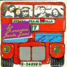 Discos de vinilo: LA ROMANTICA BANDA LOCAL / EL BUS / QUERIDA (SINGLE PROMO 1978). Lote 155732122