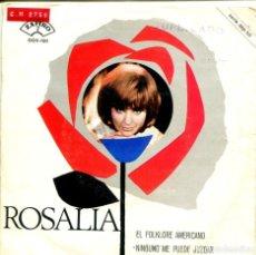Discos de vinilo: ROSALIA / EL FOLKLORE AMERICANO / NINGUNO ME PUEDE JUZGAR (SINGLE 1966). Lote 155732654