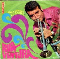 Discos de vinilo: RUDY VENTURA / UNA LAGRIMA / LA RATITA (SINGLE 1968). Lote 155733518