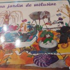 Discos de vinilo: AU JARDIN DE MELUSINE AUVIDIS FRANCIA. Lote 155737053