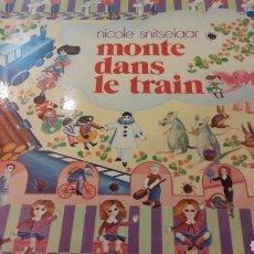 Discos de vinilo: MONTE DANS LE TRAIN NICOLE SNITSELAAR UNIDICS FRANCIA. Lote 155737466