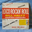 Discos de vinilo: BILL HALEY & HIS COMETS - LIVE IT UP / ROCK THE JOINT + 2 - MUY RARO EP SPAIN ARLEQUIN 1044 AÑO 1961. Lote 155738286