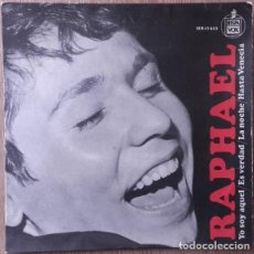 Discos de vinilo: RAPHAEL - YO SOY AQUEL - EP SPAIN 1966. Lote 155746666