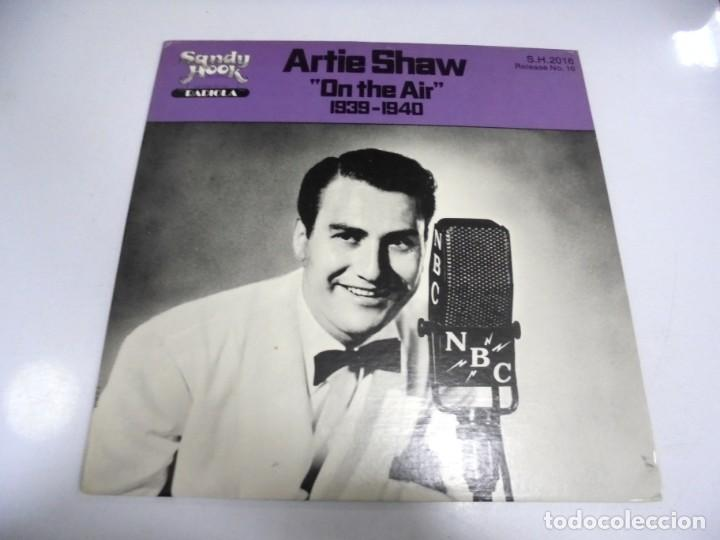 LP. ARTIE SHAW. ON THE AIR. 1939 - 1940.SANDY HOOK. 1979 (Música - Discos - LP Vinilo - Otros estilos)