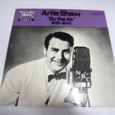 Discos de vinilo: LP. ARTIE SHAW. ON THE AIR. 1939 - 1940.SANDY HOOK. 1979. Lote 155747478