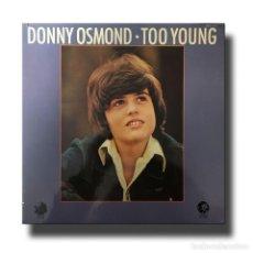 Discos de vinilo: DONNY OSMOND - TOO YOUNG. Lote 155747538