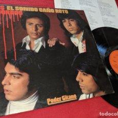 Discos de vinil: LOS CHORBOS EL SONIDO CAÑO ROTO. PODER GITANO LP 1975 CBS RUMBA RUMBAS + POSTER. Lote 158559814