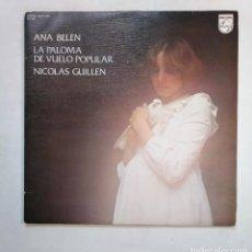 Discos de vinilo: ANA BELÉN. - LA PALOMA DE VUELO POPULAR. - NICOLÁS GUILLÉN - DOBLE LP. TDKLP. Lote 155757222