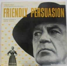 Discos de vinilo: BSO LA GRAN PRUEBA - FRIENDLY PERSUASION DE DIMITRI TIOMKIN. Lote 155757262