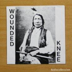 Discos de vinilo: WOUNDED KNEE - PLEASE EXPLAIN + 5 - EP. Lote 155758972