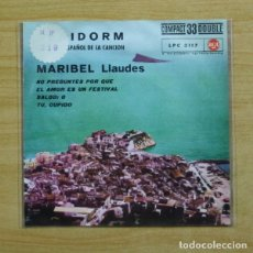 Discos de vinilo: MARIBEL LLAUDES - NO PREGUNTES POR QUE + 3 - EP. Lote 155761120