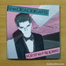 Discos de vinilo: THE DEADBEATS - KILL THE HIPPIES + 3 - EP. Lote 155761856