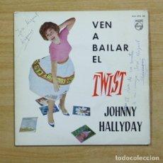 Discos de vinilo: JOHNNY HALLYDAY - VE A BAILAR EL TWIST + 3 - VINILO ROJO - EP. Lote 155761934