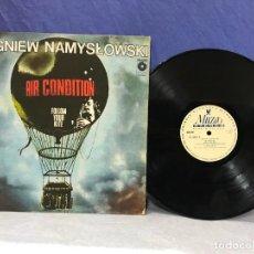 Discos de vinilo: LP ZBIGNIEW NAMYSLOWSKI : AIR CONDITION / FOLLOW YOUR KITE (JAZZ POLACO ) 1980. Lote 155762238