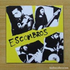 Discos de vinilo: ESCOMBROS - QUE TE LLEVA + 3 - EP. Lote 155767058