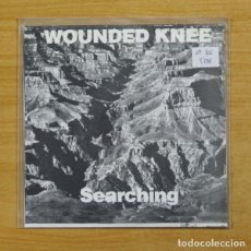 Dischi in vinile: WOUNDED KNEE - SEARCHING - EP. Lote 155767362