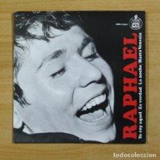 Discos de vinilo: RAPHAEL - YO SOY AQUEL + 3 - EP. Lote 155773836