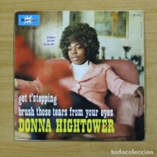 Discos de vinilo: DONNA HIGHTOWER - GET T´STEPPING - SINGLE. Lote 155775024