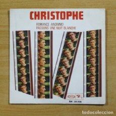 Discos de vinilo: CHRISTOPHE - ROMANCE ANONIMO - SINGLE. Lote 155775085