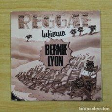 Discos de vinilo: BERNIE LYON - INFIERNO / PESCADO BLANCO - SINGLE. Lote 155775168