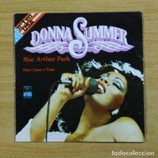 Discos de vinilo: DONNA SUMMER - MAR ARTHUR PARK / ONCE UPON A TIME - SINGLE. Lote 155775329
