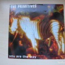 Discos de vinilo: THE PRIMITIVES – YOU ARE THE WAY - UK 1991. Lote 155777446