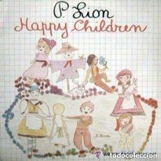 Discos de vinilo: P.LION, HAPPY CHILDREN, SINGLE ITALO-DISCO SPAIN 1983. Lote 155779974