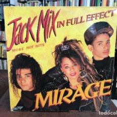 Discos de vinilo: MIRAGE - JACK MIX IN FULL EFFECT. Lote 155782694