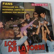 Discos de vinilo: LOS DE LA TORRE - EP SINGLE VINILO - EDITADO EN ESPAÑA - FANS + 3 - BELTER 1966.. Lote 155788454