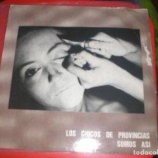 Discos de vinilo: MAXI 4 TEMAS LOS CHICOS DE PROVINCIAS SOMOS ASI - MENOS 15 SPAIN 1986 VG/VG+. Lote 155797966
