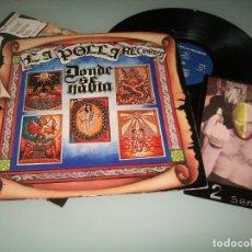 Discos de vinilo: LA POLLA RECORDS - DONDE SE HABLA ...LP DE VINILO DE OIHUKA - EDICION ORIGINAL DE 1988 CON LETRAS. Lote 155800130