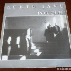 Discos de vinilo: CETU JAVU - POR QUE - MAXI SINGLE.12 . Lote 155800150