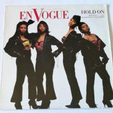 Discos de vinilo: EN VOGUE - HOLD ON - 1990. Lote 155800946