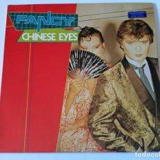 Discos de vinilo: FANCY - CHINESE EYES - 1984. Lote 155803614