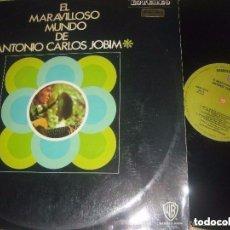Discos de vinilo: EL MARAVILLOSO MUNDO DE ANTONIO CARLOS JOBIM(WARNER-1970) OG ESPAÑA. Lote 155804142