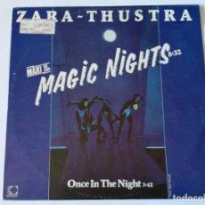 Discos de vinilo: ZARA-THUSTRA - MAGIC NIGHTS - 1986. Lote 155804982