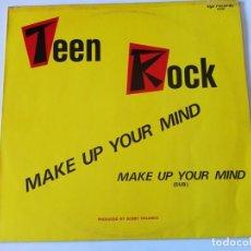 Discos de vinilo: TEEN ROCK - MAKE UP YOUR MIND - 1986. Lote 155806170