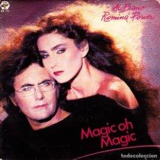 Discos de vinilo: AL BANO Y ROMINA POWER - MAGIC OH MAGIC + IT'S FOREVER SINGLE SPAIN 1985. Lote 155814206
