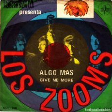 Discos de vinilo: LOS ZOOMS - ALGO MAS + GIVE ME MORE SINGLE SPAIN 1968. Lote 155817394