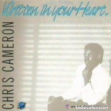 Discos de vinilo: CHRIS CAMERON, WRITTEN IN YOUR HEART, MAXI-SINGLE KEY RECORDS SPAIN 1985. Lote 155835282