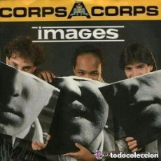 Discos de vinilo: IMAGES, CORPS A CORPS, MAXI-SINGLE KEY RECORDS SPAIN 1986. Lote 155837246