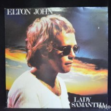Discos de vinilo: ELTON JOHN - LADY SAMANTHA - LP. Lote 155841438