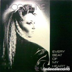 Discos de vinilo: JACQUELINE-EVERY BEAT OF MY HEART MAXI-SINGLE KEY RECORDS SPAIN 1987. Lote 155841542