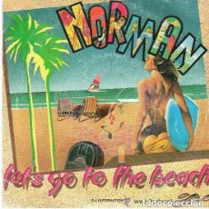 Discos de vinilo: NORMAN - LET'S GO TO THE BEACH - SINGLE DISCOS GAMES SPAIN 1986. Lote 155846230